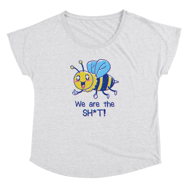 Bees are the Sh*t! Women's Dolman Scoop Neck by Vincent Trinidad Art