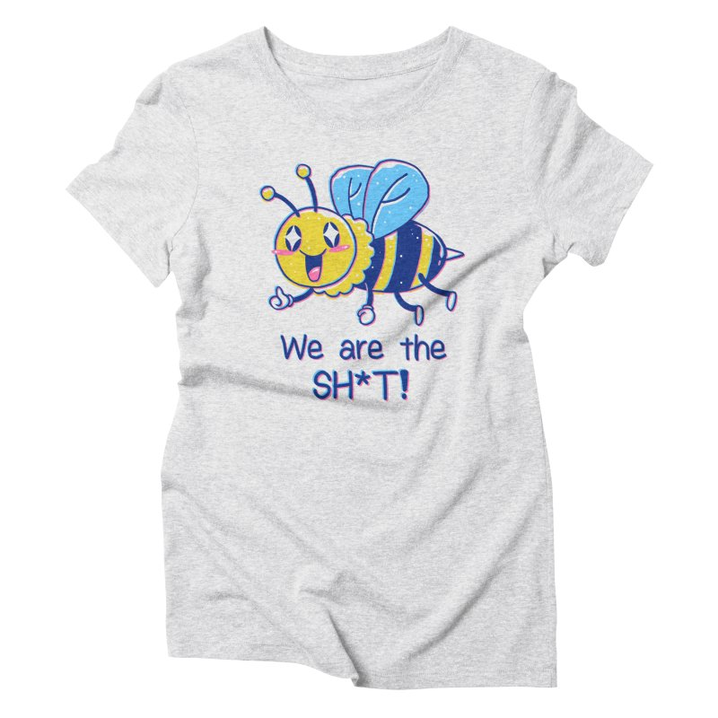 Bees are the Sh*t! Women's Triblend T-Shirt by Vincent Trinidad Art