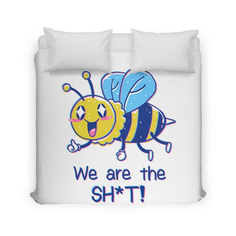 Bees are the Sh*t! Home Duvet by Vincent Trinidad Art
