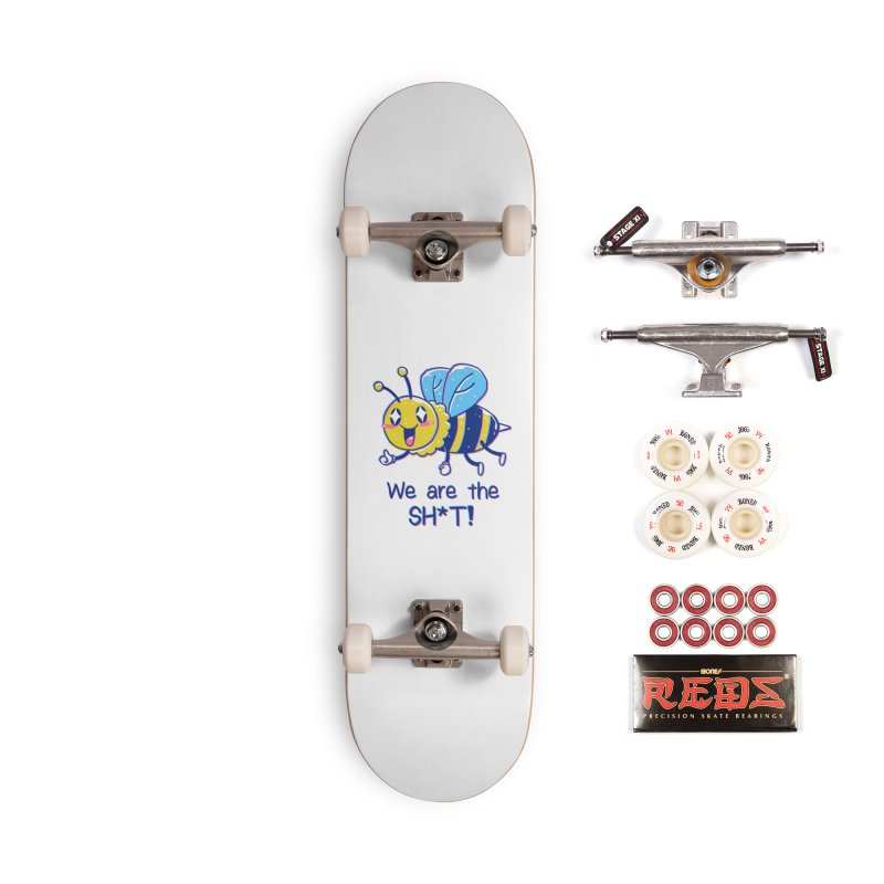 Bees are the Sh*t! Accessories Complete - Pro Skateboard by Vincent Trinidad Art