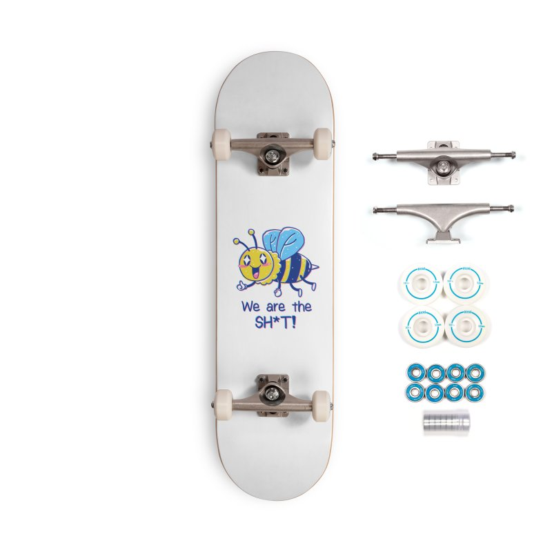 Bees are the Sh*t! Accessories Complete - Basic Skateboard by Vincent Trinidad Art