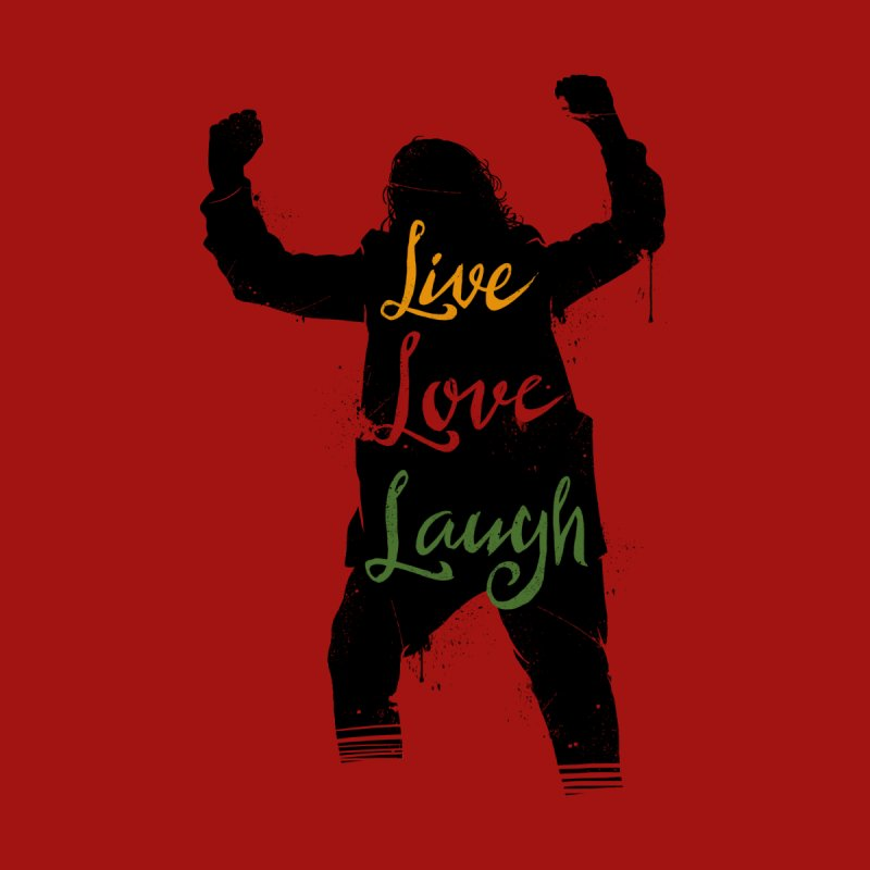 Live Love Laugh by Vincent Trinidad Art