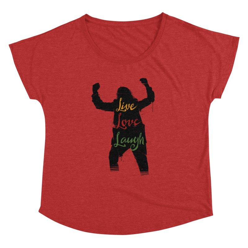 Live Love Laugh Women's Dolman Scoop Neck by Vincent Trinidad Art