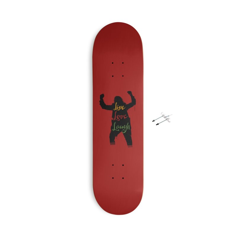 Live Love Laugh Accessories With Hanging Hardware Skateboard by Vincent Trinidad Art