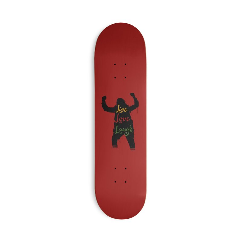 Live Love Laugh Accessories Deck Only Skateboard by Vincent Trinidad Art