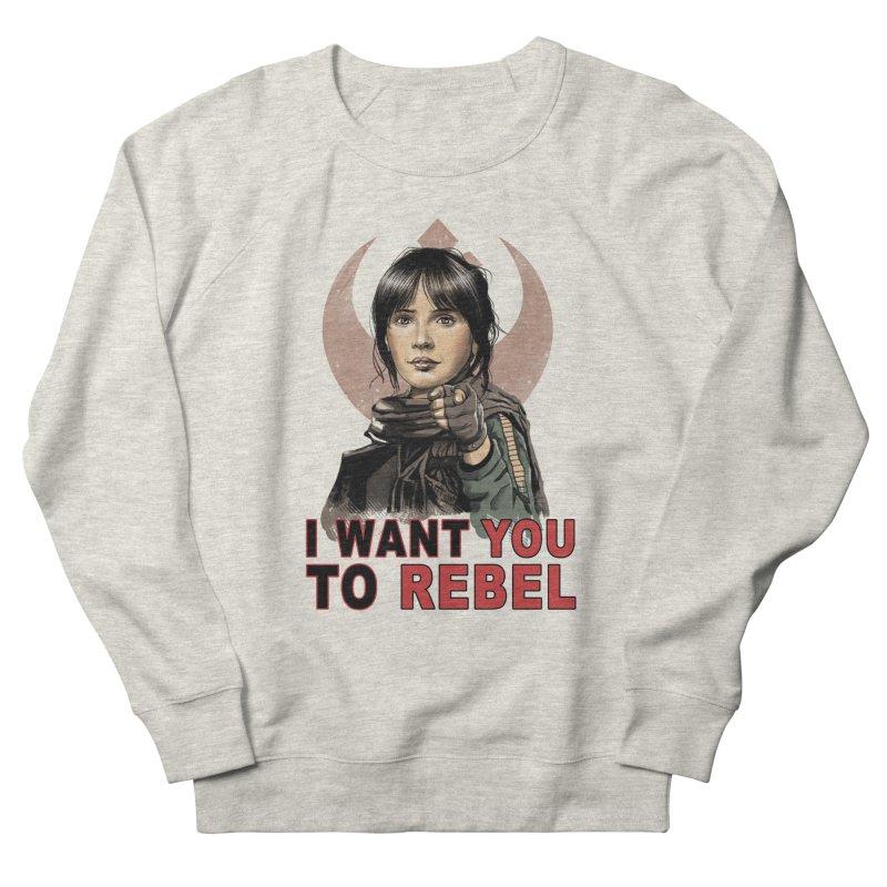 I Want You To Rebel Women's Sweatshirt by vincenttrinidad's Artist Shop