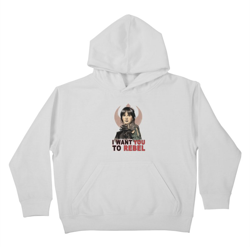 I Want You To Rebel Kids Pullover Hoody by vincenttrinidad's Artist Shop