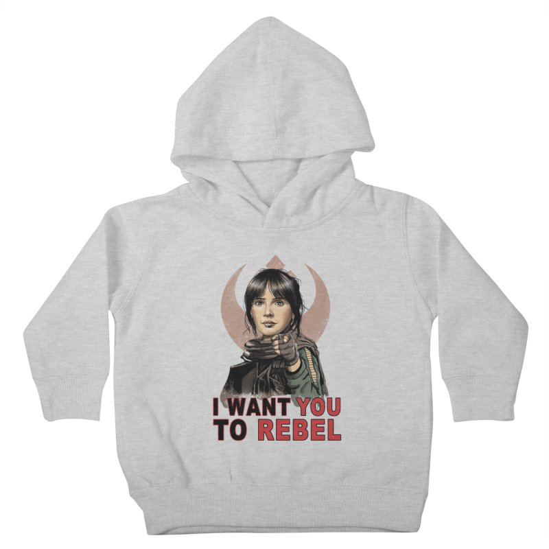 I Want You To Rebel Kids Toddler Pullover Hoody by vincenttrinidad's Artist Shop