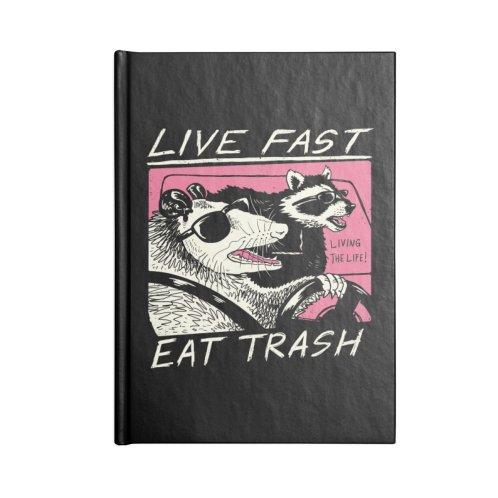 image for Live Fast! Eat Trash!