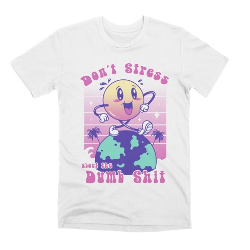 image for Don't Stress Be Happy!