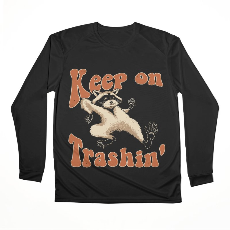 Keep on Trashin' Women's Longsleeve T-Shirt by Vincent Trinidad Art