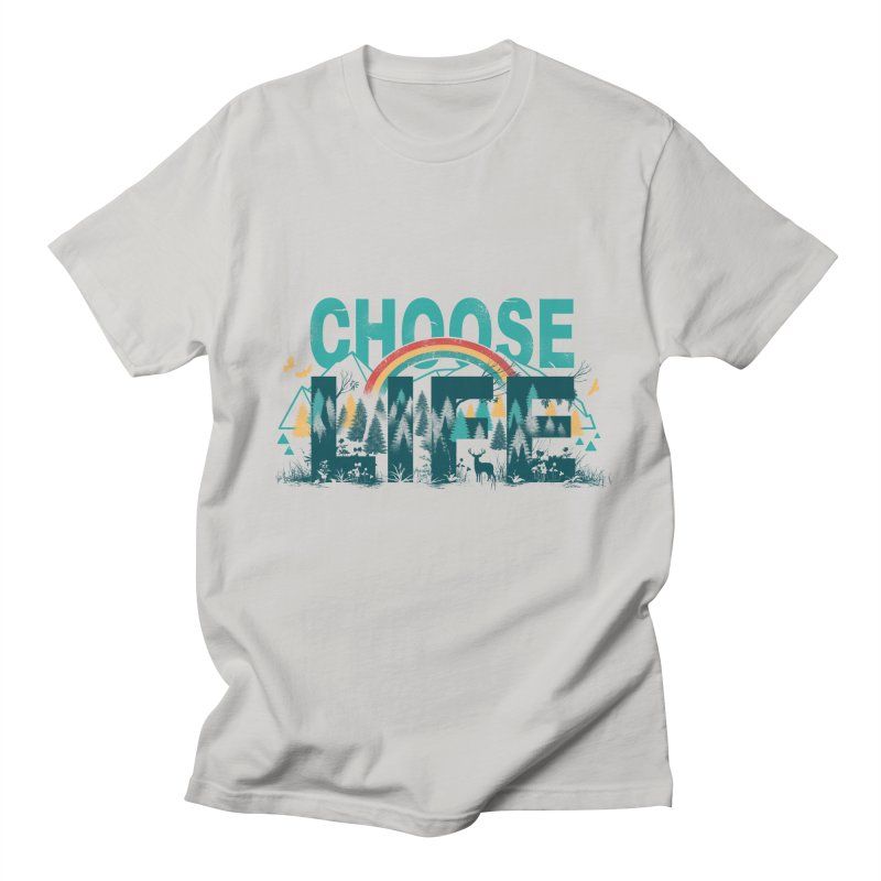 Choose to Live the Life Men's T-shirt by vincenttrinidad's Artist Shop