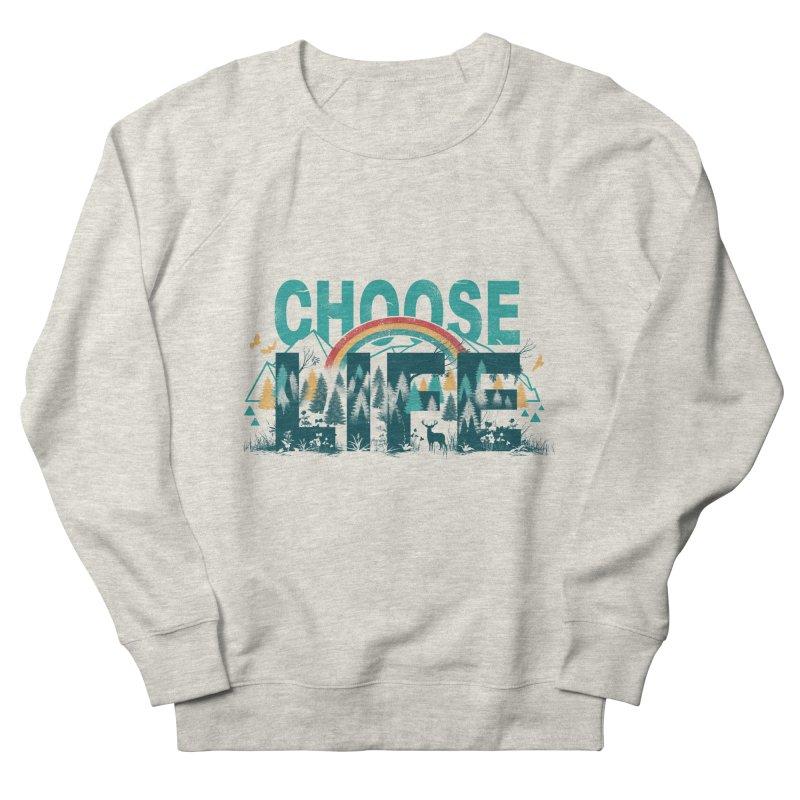 Choose to Live the Life Men's Sweatshirt by vincenttrinidad's Artist Shop