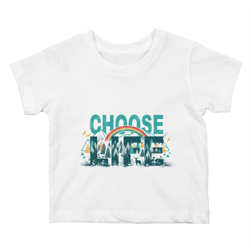 Choose to Live the Life Kids Baby T-Shirt by vincenttrinidad's Artist Shop