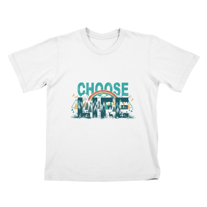 Choose to Live the Life Kids T-shirt by vincenttrinidad's Artist Shop