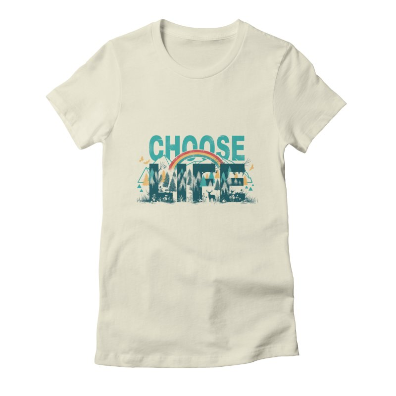 Choose to Live the Life Women's Fitted T-Shirt by vincenttrinidad's Artist Shop
