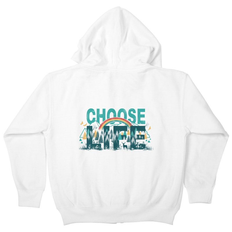 Choose to Live the Life Kids Zip-Up Hoody by vincenttrinidad's Artist Shop