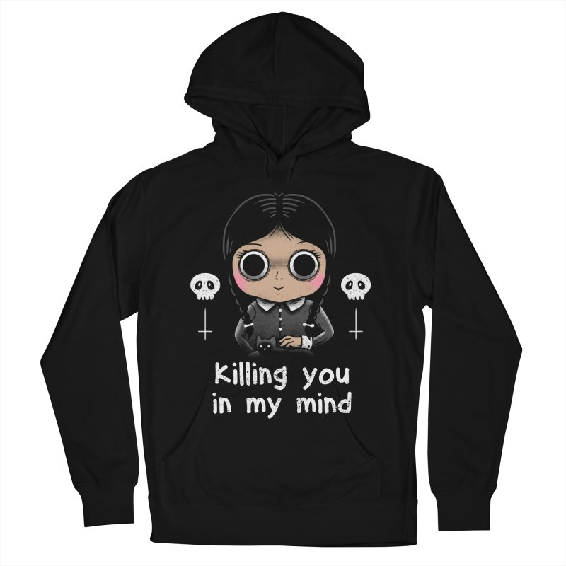 Killing You In My Mind Women's Pullover Hoody by vincenttrinidad's Artist Shop