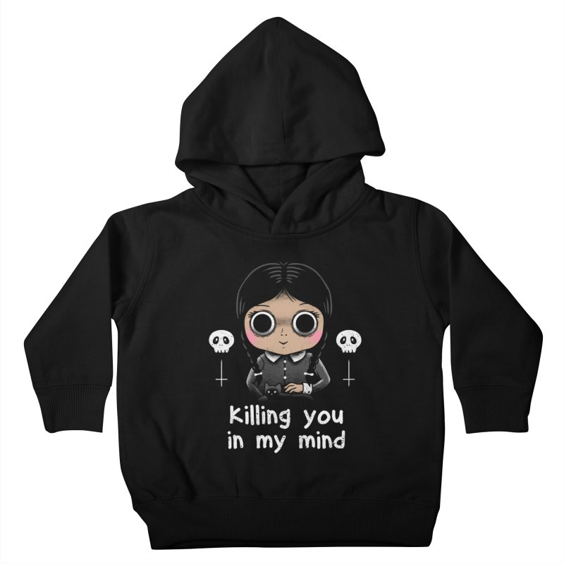 Killing You In My Mind Kids Toddler Pullover Hoody by vincenttrinidad's Artist Shop