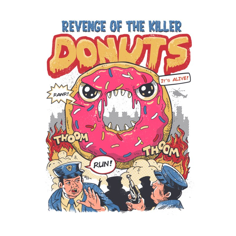 Revenge of the Killer Donuts by vincenttrinidad's Artist Shop