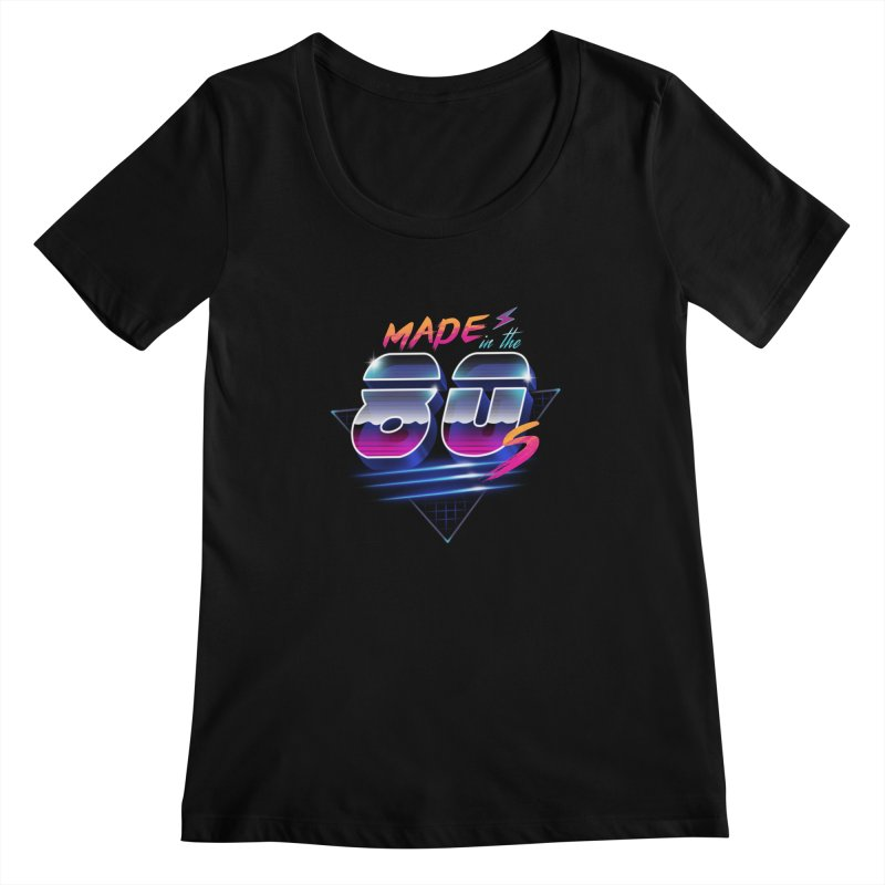 Made in the 80's Women's Scoopneck by vincenttrinidad's Artist Shop