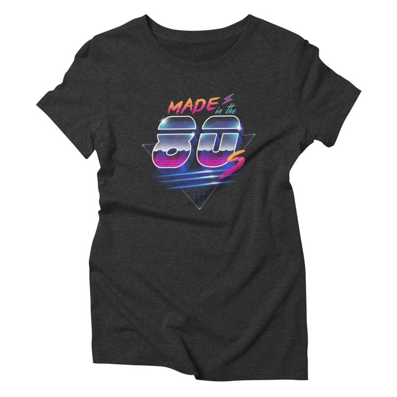 Made in the 80's Women's Triblend T-Shirt by vincenttrinidad's Artist Shop