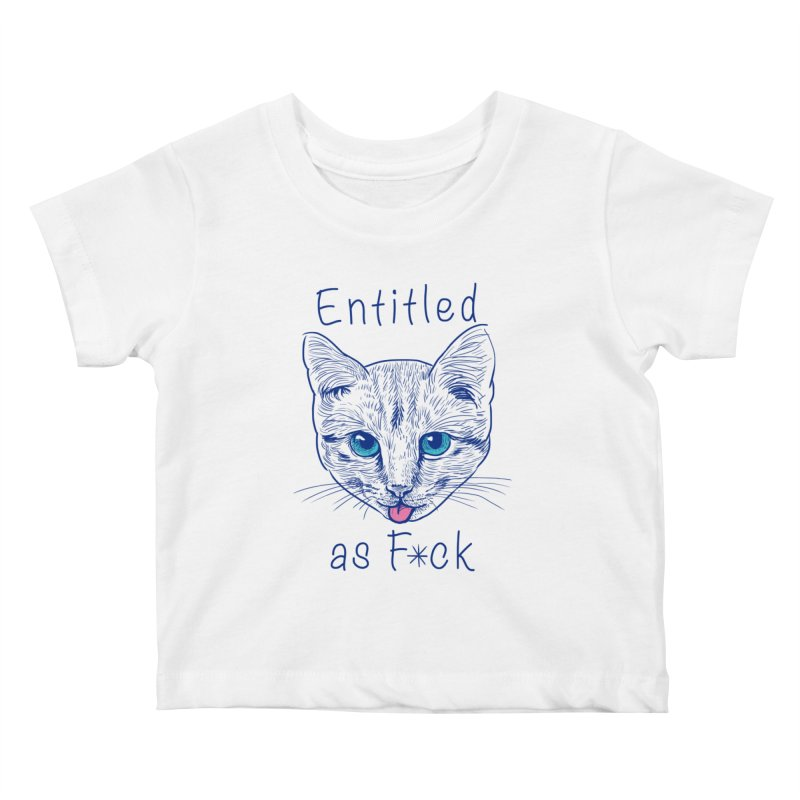 Entitled Cat Kids Baby T-Shirt by vincenttrinidad's Artist Shop