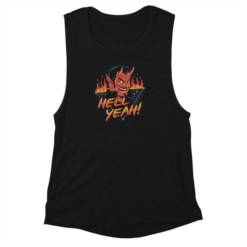 Hell Yeah! Women's Muscle Tank by vincenttrinidad's Artist Shop