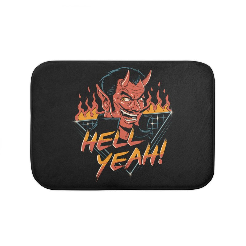 Hell Yeah! Home Bath Mat by vincenttrinidad's Artist Shop