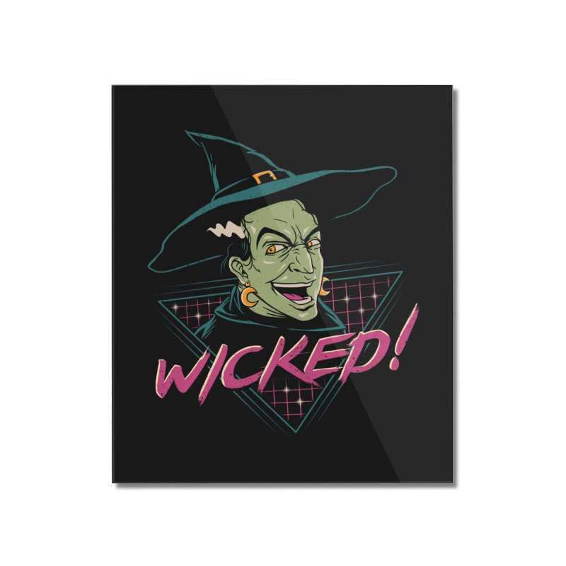 Wicked Witch! Home Mounted Acrylic Print by vincenttrinidad's Artist Shop