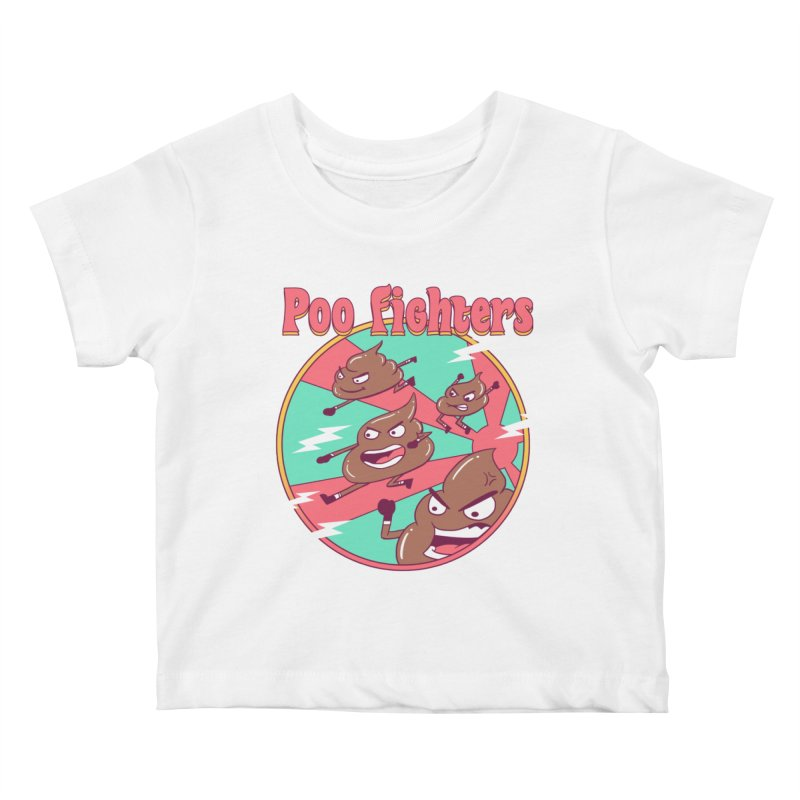 Poo Fighters Kids Baby T-Shirt by vincenttrinidad's Artist Shop