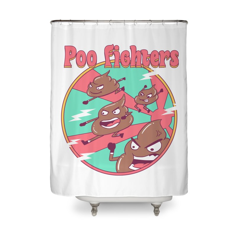 Poo Fighters Home Shower Curtain by vincenttrinidad's Artist Shop