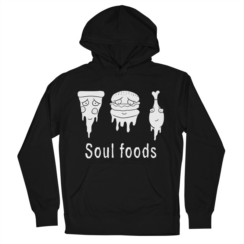 Soul Foods Women's Pullover Hoody by vincenttrinidad's Artist Shop