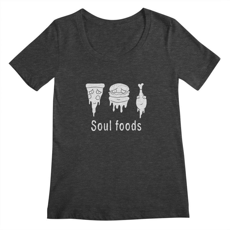 Soul Foods Women's Scoopneck by vincenttrinidad's Artist Shop