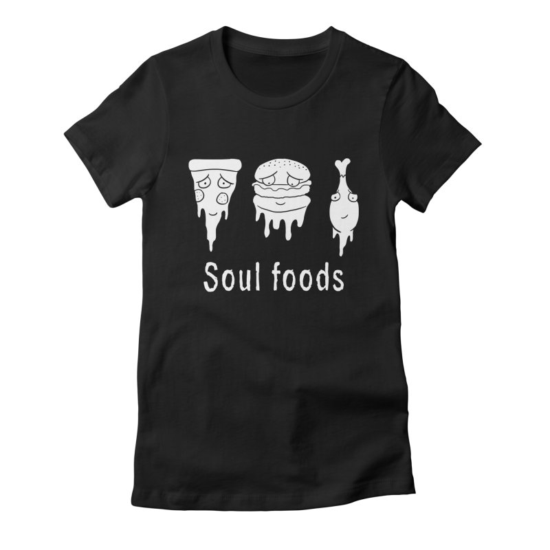 Soul Foods Women's Fitted T-Shirt by vincenttrinidad's Artist Shop