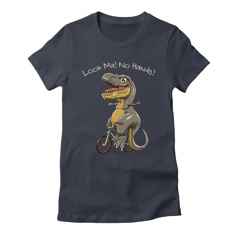 Look, Ma! No Hands! Women's Fitted T-Shirt by vincenttrinidad's Artist Shop