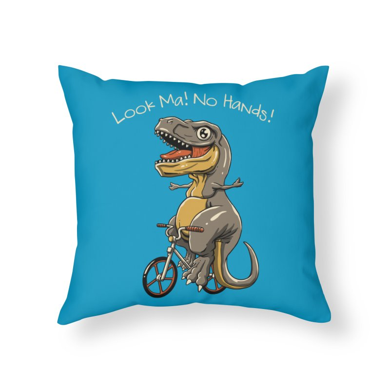 Look, Ma! No Hands! Home Throw Pillow by vincenttrinidad's Artist Shop