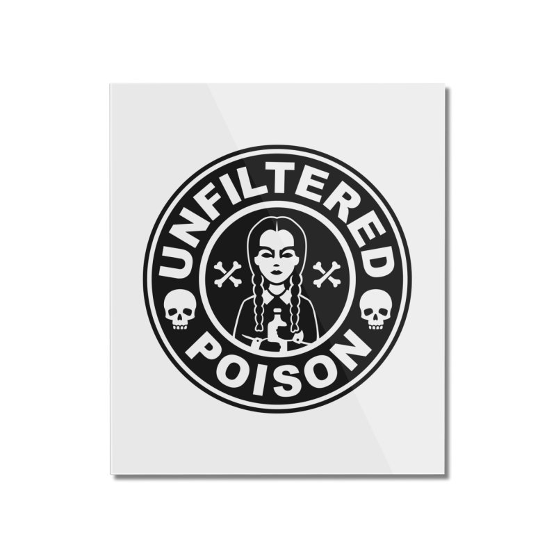 Freshly Brewed Poison Home Mounted Acrylic Print by vincenttrinidad's Artist Shop