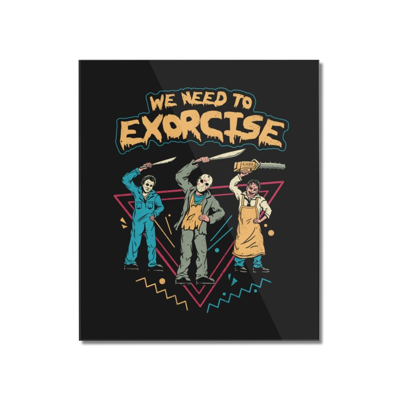 Let's Exorcise! Home Mounted Acrylic Print by vincenttrinidad's Artist Shop