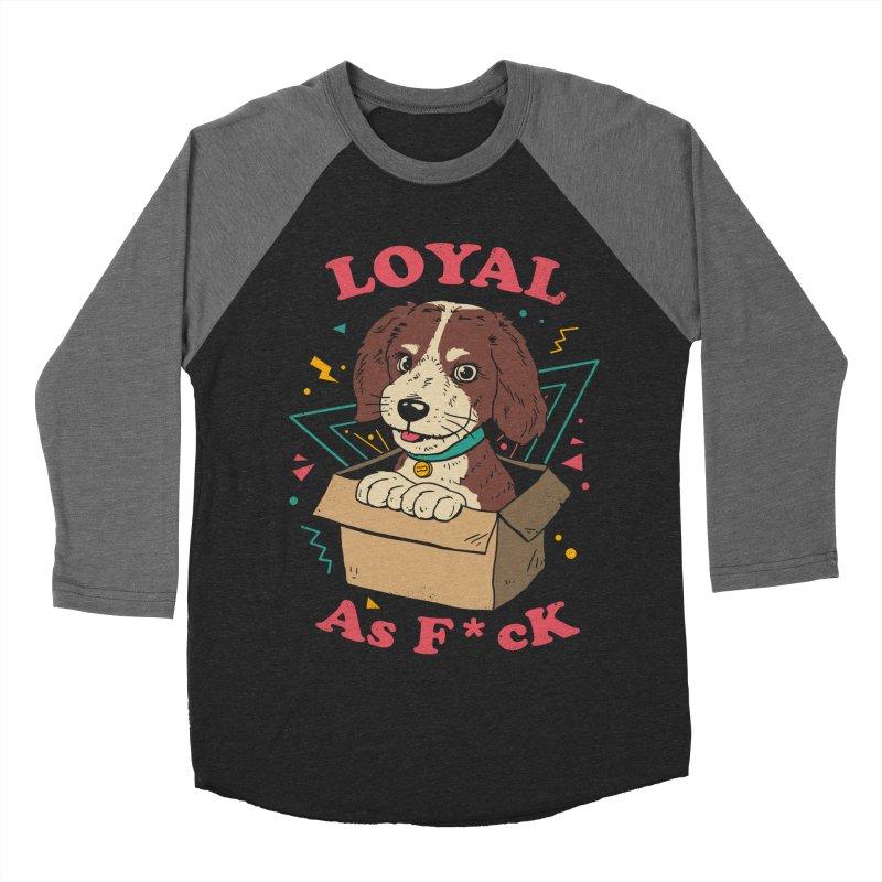 Loyal AF Women's Baseball Triblend Longsleeve T-Shirt by vincenttrinidad's Artist Shop