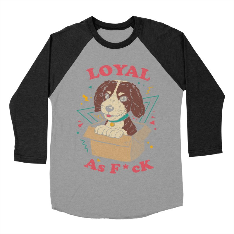 Loyal AF Men's Baseball Triblend Longsleeve T-Shirt by vincenttrinidad's Artist Shop