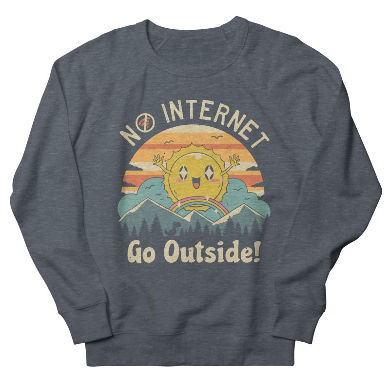 No Internet Vibes! Women's French Terry Sweatshirt by vincenttrinidad's Artist Shop