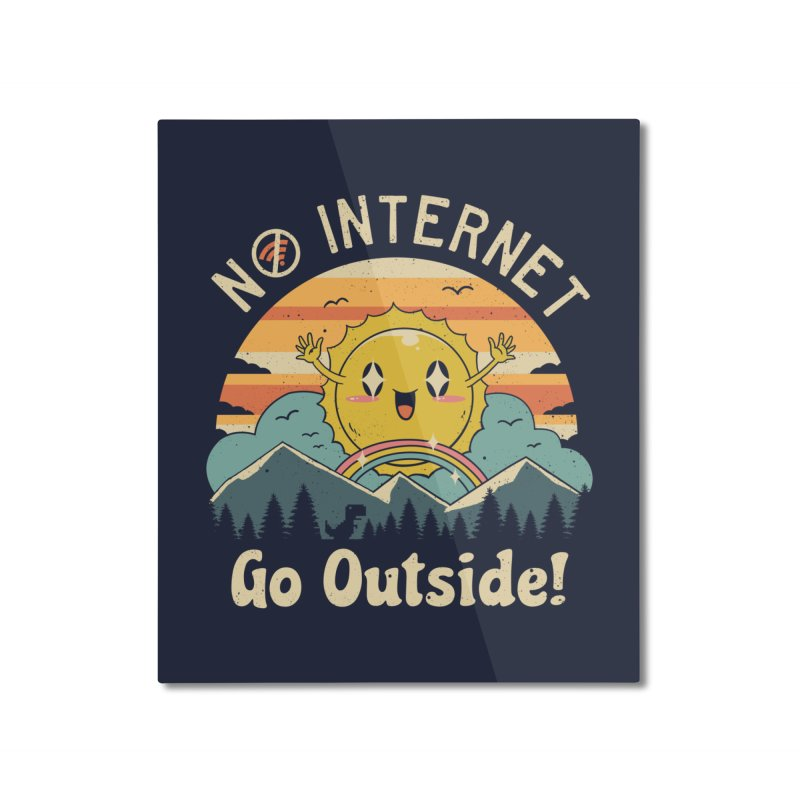No Internet Vibes! Home Mounted Aluminum Print by vincenttrinidad's Artist Shop