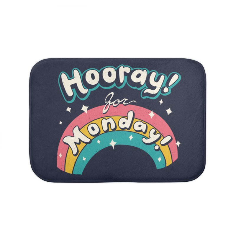 Sarcastic Mondays Home Bath Mat by Vincent Trinidad