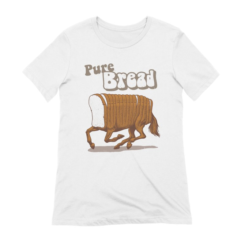 Pure Bread Women's Extra Soft T-Shirt by Vincent Trinidad