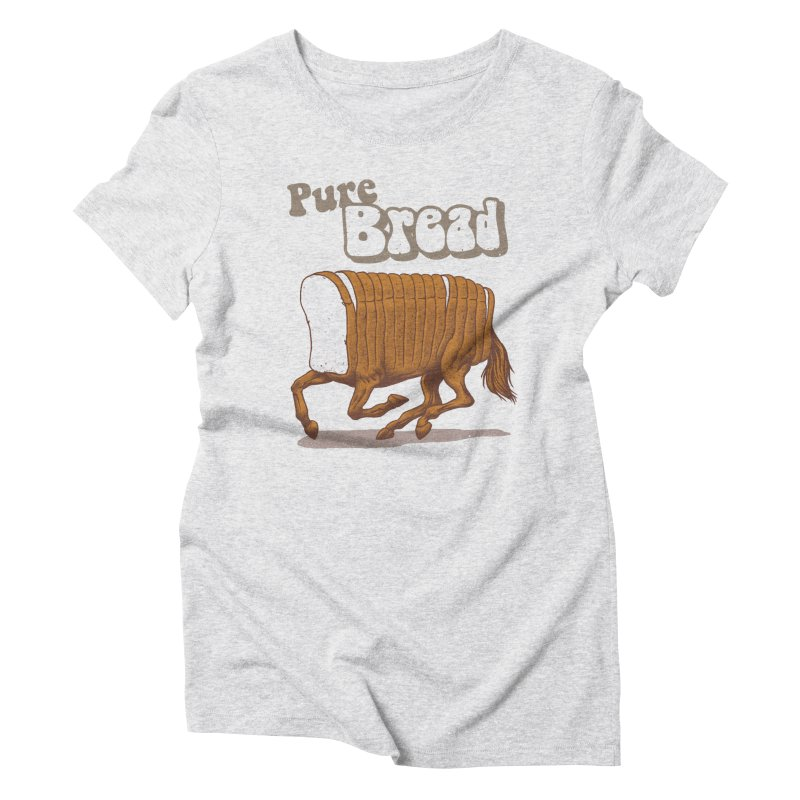 Pure Bread Women's Triblend T-Shirt by Vincent Trinidad