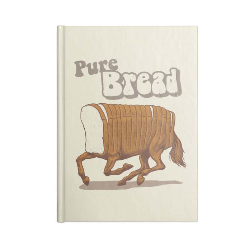 Pure Bread Accessories Blank Journal Notebook by Vincent Trinidad