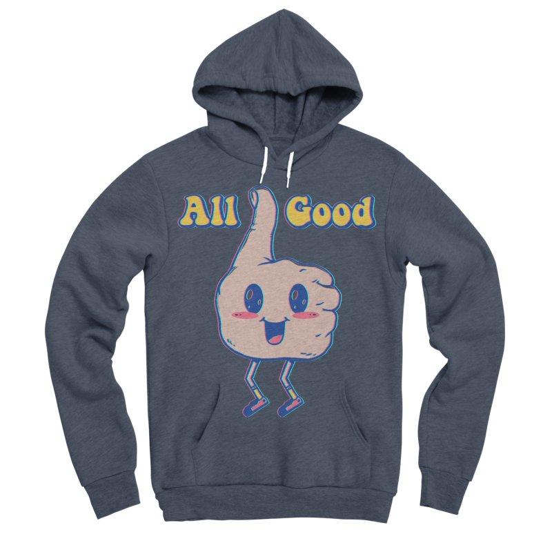 It's All Good Men's Sponge Fleece Pullover Hoody by Vincent Trinidad