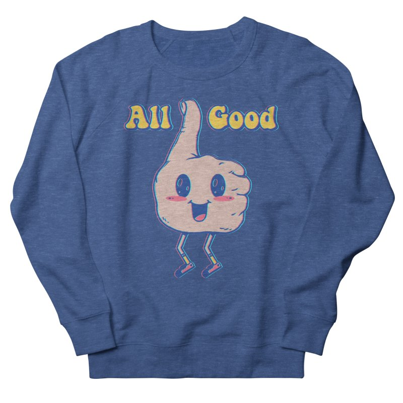 It's All Good Men's French Terry Sweatshirt by Vincent Trinidad Art