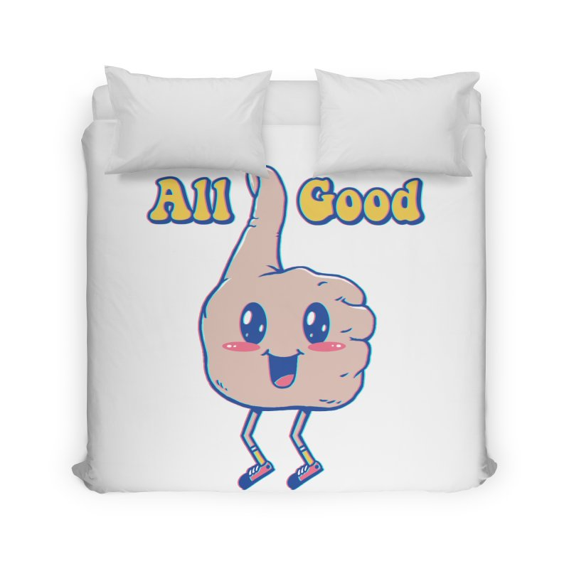 It's All Good Home Duvet by Vincent Trinidad